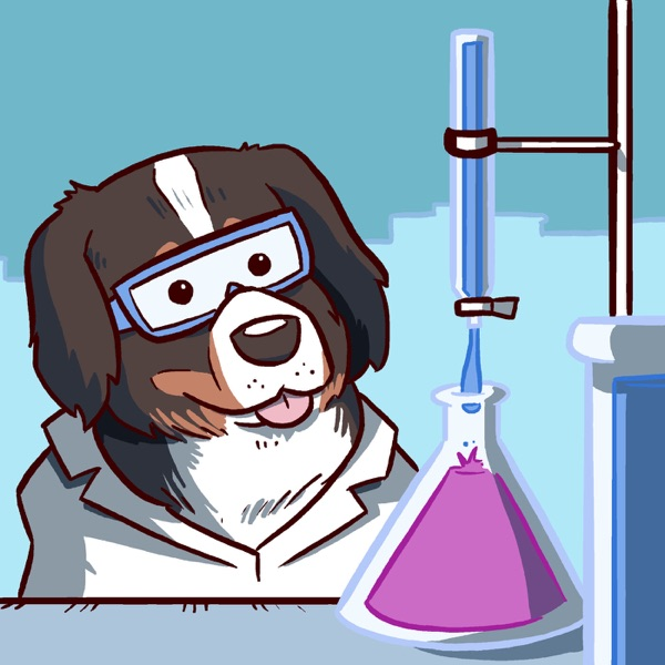 The Science Pawdcast - With Bunsen Berner!