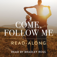 Come, Follow Me Read-along podcast