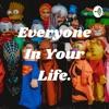 Everyone In Your Life. artwork