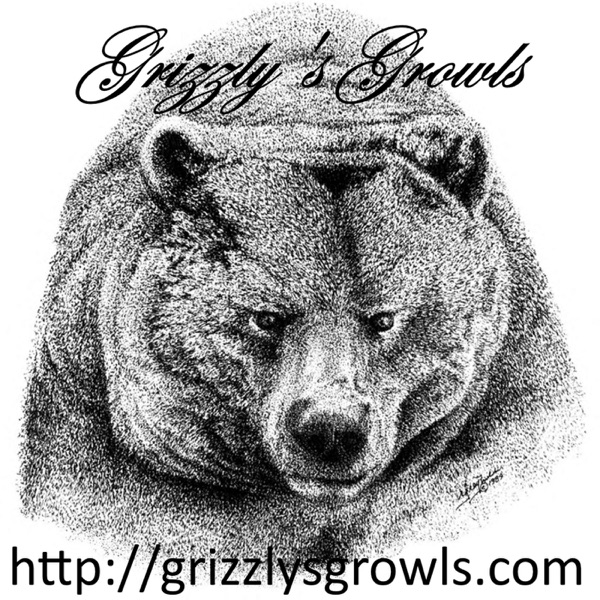 Grizzly's Growls Podcasts & Stories