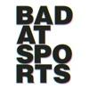 Bad at Sports artwork
