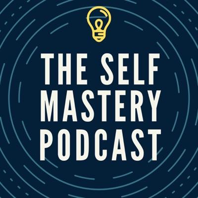 The Self Mastery Podcast:Zach Spafford