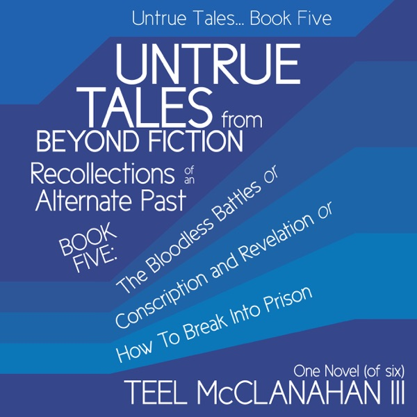Untrue Tales... Book Five