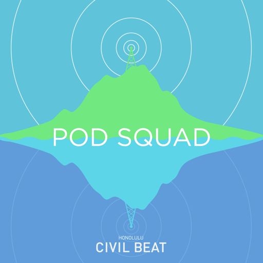 Cover image of Civil Beat: Pod Squad