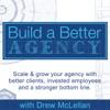 Build a Better Agency Podcast artwork