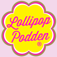 Lollipop Podden podcast