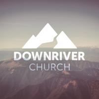 Downriver Church podcast