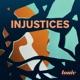 Injustices