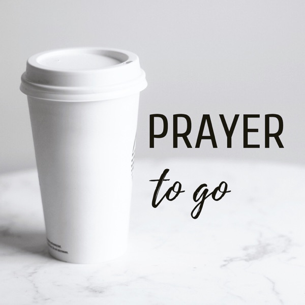 Prayer to Go