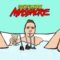 Cocktail Party Massacre podcast
