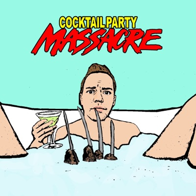 Cocktail Party Massacre