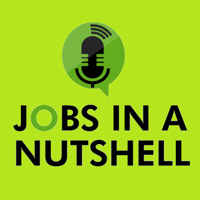 Jobs in a Nutshell podcast