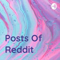 Posts Of Reddit podcast
