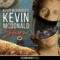 Podcast cover art for Kevin McDonald's Kevin McDonald Show