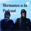 Hermanos a la Podcast