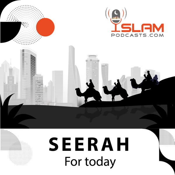 Seerah: For today