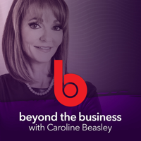 Beyond the Business Podcast podcast