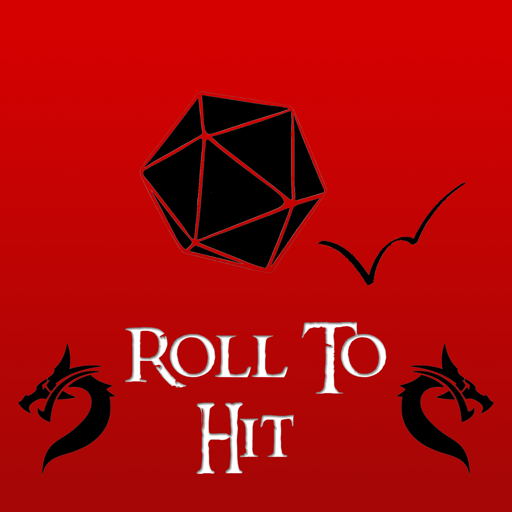 Cover image of Roll to Hit (5th Ed. Dungeons and Dragons)
