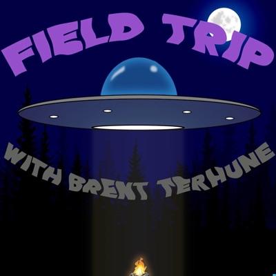 Field Trip w/ Brent Terhune:Field Trip w/ Brent Terhune