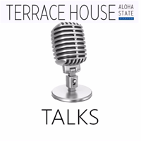 Terrace House Talks podcast