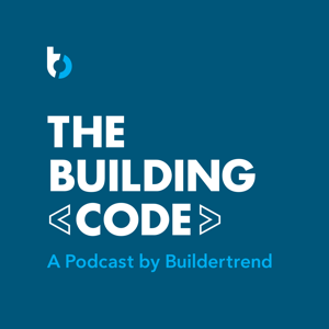 The Building Code - A Podcast By Buildertrend