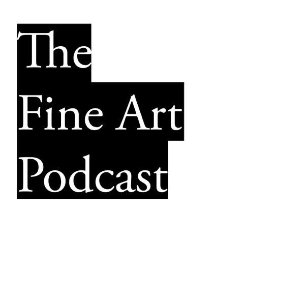 The Fine Art Podcast