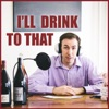 I'll Drink to That! Wine Talk artwork