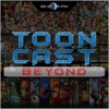 ToonCast Beyond artwork