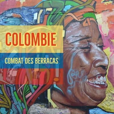 Colombie : Combat des Berracas:Podcut