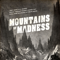 Beyond the Mountains of Madness podcast