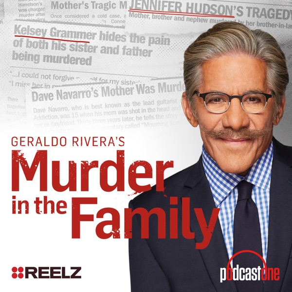 Geraldo Rivera's Murder in the Family