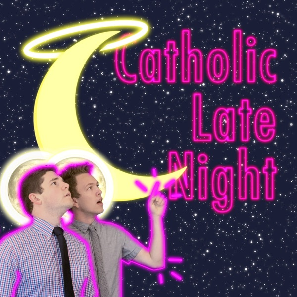 Catholic Late Night - Entertainment for Teens and Young Adults