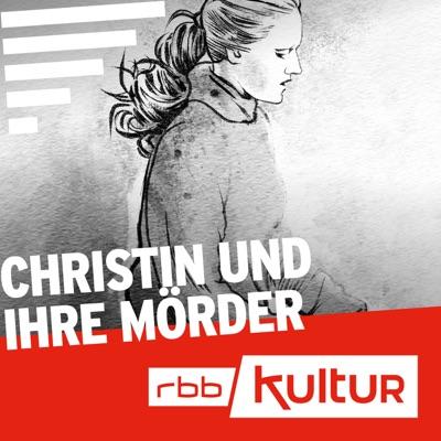 Christin und ihre Mörder | Serienstoff | rbb:Rundfunk Berlin-Brandenburg