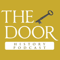 The Door History Podcast podcast