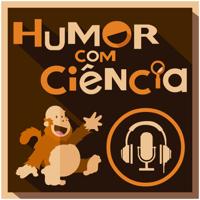 Podcast Humor com Ciência podcast
