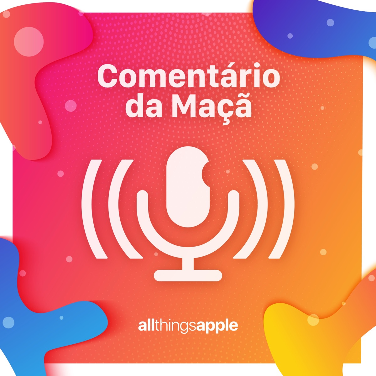 Comentário da Maçã - Powered by All Things Apple