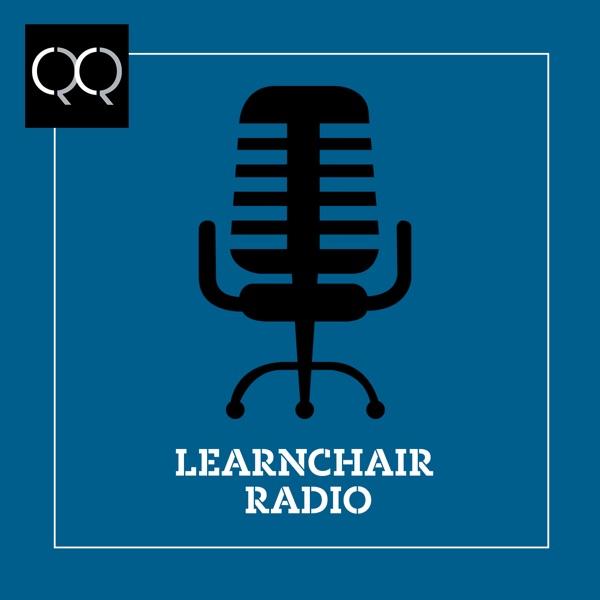LearnChair Radio Leadership Podcast