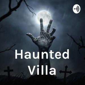 Haunted Villa