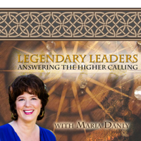 Legendary Leaders: Answering The Higher Calling podcast