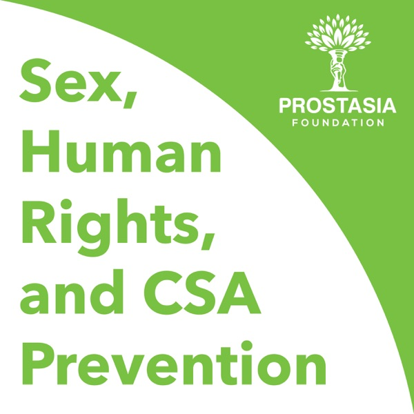 Sex, Human Rights, and CSA Prevention