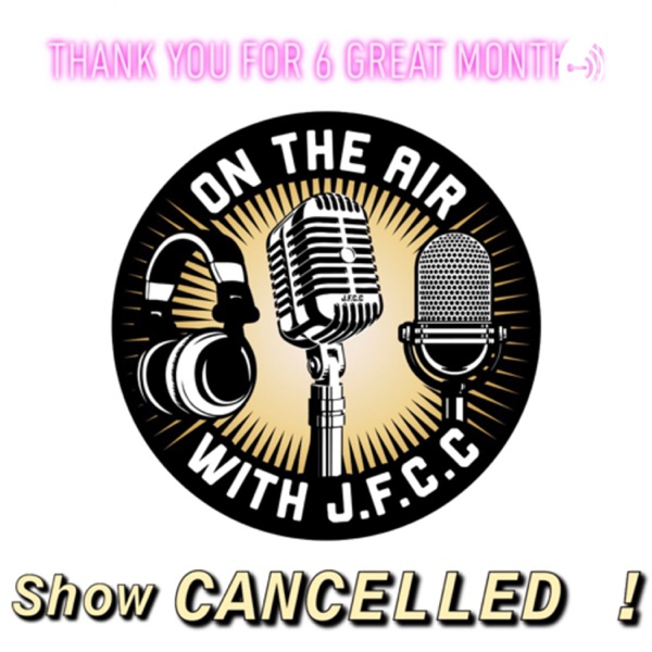 Show Cancelled!