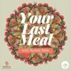 Your Last Meal with Rachel Belle artwork