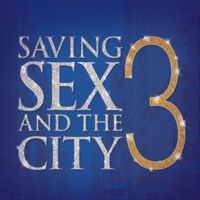 Saving Sex and the City 3 podcast
