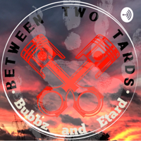 Between Two Tards podcast