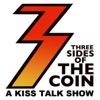 Three Sides of the Coin – A KISS Podcast and Radio Show artwork