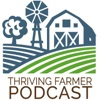 The Thriving Farmer Podcast artwork