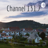 Channel 131.7 podcast