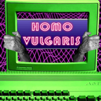 Homo Vulgaris podcast