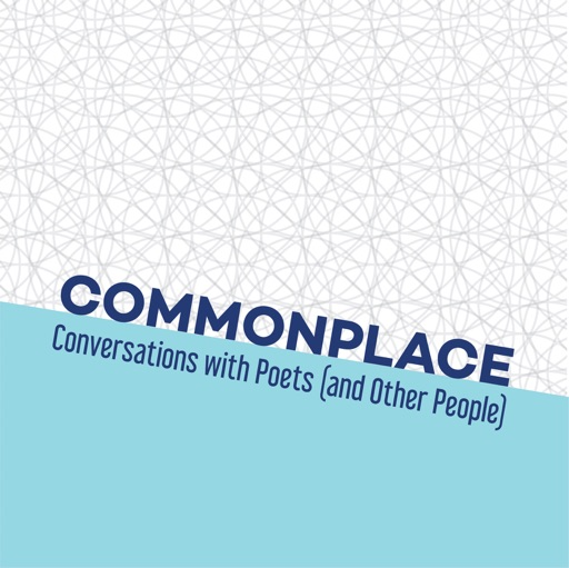 Cover image of Commonplace: Conversations with Poets (and Other People)