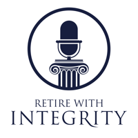 Retire With Integrity Podcast with Brian Bowen podcast